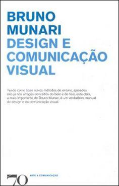 Design e comunicação visual / Bruno Munari