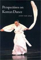 """Perspectives on Korean Dance,"" by Judy Van Zile (2001)"