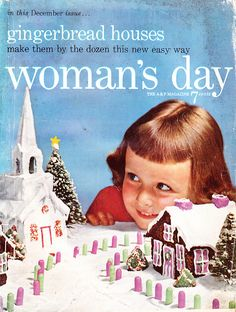Gingerbread Houses, Woman's Day, December 1955