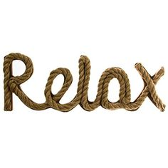 """""""Relax"""" Rope Sign"""