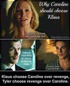 Por que Caroline deve escolher Klaus ... Klaus escolheu Caroline em vez da vingança. Tyler escolheu vingança em vez da Caroline. ...