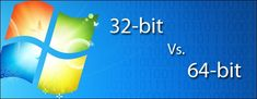 HowToGeek.com/*** What's the Difference Between 32-bit and 64-bit Windows?