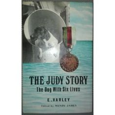 Very rare, The Judy Story. The Dog With Six Lives. Souvenir Press 1973