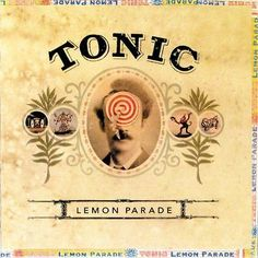 Lemon-Parade-by-Tonic-CD-A-M-Emerson-Hart-Jeff-Russo-If-You-Could-Only-See