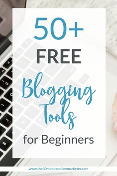 50+ Free blogging tools every blogger should try. Read more in this blog post #blogging #bloggingtools