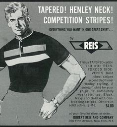 """Caption: """"Tapered! Henley neck! Competition stripes! Everything you want in one great shirt... by Reis""""  Published in Playboy magazine, May 1966 - Vol. 13 No. 5  Fair use/no known copyright. If you use this photo, please provide attribution credit; not for commercial use (see Creative Commons license)."""