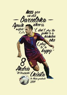 An illustration of Andres Iniesta of FC Barcelona.Andrés Iniesta is a Spanish attacking midfielder who plays for FC Barcelona. His willingness to play anywhere on the pitch, coupled with a natural humility has seen him recognised as one of the world's best football players. This print and more available from my online Print Shop Have a look :)