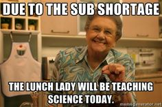"Don't worry ""The Lunch Lady has it covered."