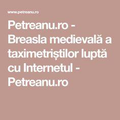 Petreanu.ro - Breasla medievală a taximetriștilor luptă cu Internetul - Petreanu.ro