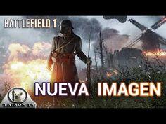Battlefield 1 Nueva Imagen OFICIAL La analizamos al Detalle + Link de De...