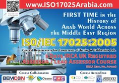ISO 17025 Lab Quality Management System IRCA UK Registered Lead Assessor 5 Days Courses Across the Kingdom of Saudi Arabia   1. Dammam @ October 30 to November 03 2016 2. Riyadh @ November 13-17 2016 3. Jeddah @ November 27 to December 01 2016   For more detail please browse at http://bit.ly/2cJX0XF