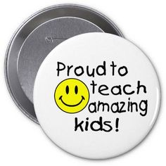 Proud To Teach Amazing Kids Pins New Teacher Gifts, New Teachers, How To Make Buttons, Cool Gifts, Teaching, Amazing, Kids, Young Children, Boys
