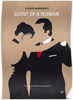 My Scent of a Woman minimal movie poster' Poster by ChungKong Art - illustrations Minimal Movie Posters, Minimal Poster, Cinema Posters, Film Posters, Play Poster, Movie Poster Art, Poster Poster, Poster Disney, Poster Harry Potter