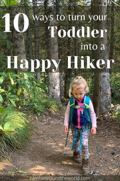 10 Ways to Turn Your Toddler into a Happy Hiker | Rambles Round the World Activities For 2 Year Olds, Outdoor Activities For Kids, Toddler Activities, Nature Activities, Outdoor Learning, Camping With Toddlers, Hiking With Kids, Travel With Kids, Hiking Training