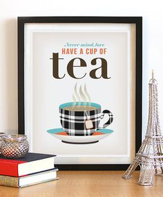 Hey, I found this really awesome Etsy listing at https://www.etsy.com/listing/120901840/kitchen-tea-art-print-british-saying