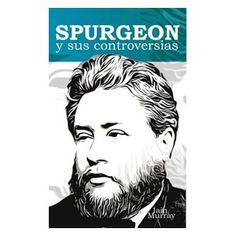 Spurgeon y sus controversias    Iain Murray    La figura de Spurgeon no necesita presentación en los círculos evangélicos. El conocido predicador de la época victoriana dejó una huella que se ha extendido mucho más allá de la Inglaterra de la segunda mitad del siglo XIX.
