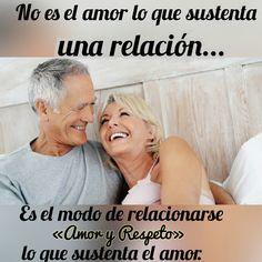 """No es el amor lo que sustenta una relación, es el modo de relacionarse """"Amor y Respeto"""", lo que sustenta el amor. #MatrimonioParaTodaLaVida  #MatrimonioInfluyente #GruposDeNexos #AmorYRespeto"""