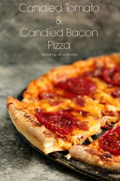 Candied Tomato and Candied Bacon Pizza     