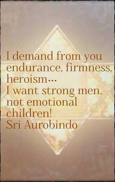Sri Aurobindo Sri Aurobindo, Autobiography Of A Yogi, Quotes To Live By, Life Quotes, Emotional Child, Divine Mother, Quantum Mechanics, Simple Words, Mother Quotes
