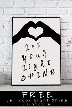 Let Your Light Shine Printable - http://www.mommyenterprises.com/moms-blog/52197/let-your-light-shine-printable/