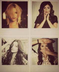 Ashley Benson, Lucy Hale, Shay Mitchell, and Troian Bellisario.