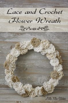 Little Miss Stitcher: DIY Lace and Crochet Flower Wreath..free pattern and tutorial!!