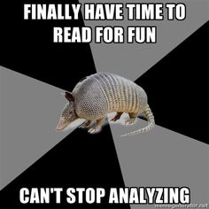 all the time  #englishmajorproblems