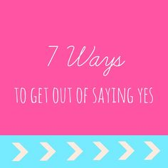 You Wanna Piece Of Me?: 7 Ways To Get Out of Saying Yes from Author Lisa Quinn - via Blonde Mom Blog #parenting #balaqnce #tips #life