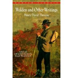 Henry David Thoreau : Walden and Other Writings