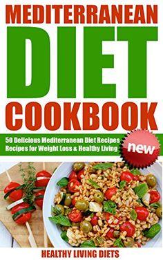 Diet cookbook mediterranean diet for beginners mediterranean diet