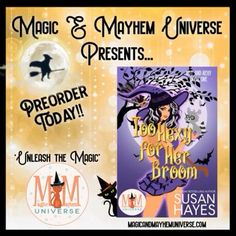 She thinks she's ordinary. He thinks his assignment is temporary. Sometimes, two wrongs can make everything right. Preorder Too Hexy for Her Broom by Susan Hayes NOW! #MagicMayhemUniverse #ebook #pnr #UnleashTheMagic #preorder