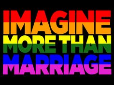 Think marriage equality is the only thing that LGBT people care about? Read on.