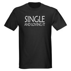 Anti-Valentine's Day T-shirts, need this by Valentine's Day haha.