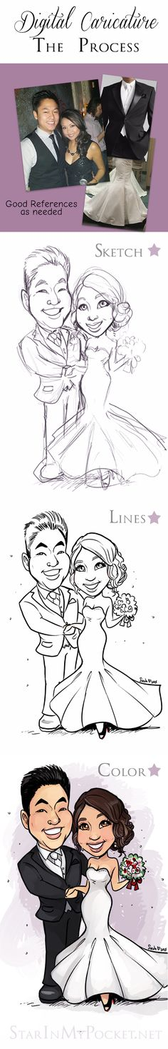 My basic art process or my stages for working on a digital caricature. :) I love wedding caricatures and can put together dress, hairstyle, or add any other personal touches.