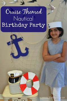 Cruise Themed Nautical Birthday Party: Great kids party theme where your guests sail away for the day with a house turned cruise ship!