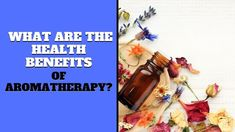What Are The Health Benefits Of Aromatherapy? Aromatherapy, Health Benefits, Feel Good, How Are You Feeling, Make It Yourself, Aroma Therapy
