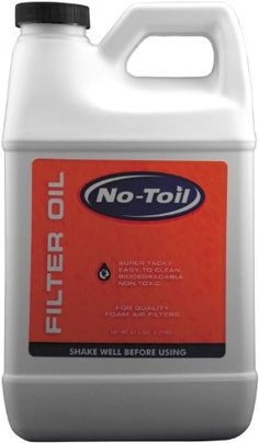 No Toil Air Filter Oil – 1/2 Gal. NT218  Super tacky, sticky and amazingly good at stopping dirt Increased air flow due to Micro-Flow Technology, thus horsepower increase, by decreasing the resistance of the air traveling through the foam air filter Easy cleaning in seconds with water and No-Toil Cleaner Biodegradable and non-toxic Waterproof, will not remove from filter with water alone Sold as case of 6 only, retail priced individually Super tacky, sticky and amazingly good at stop..