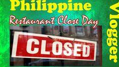 Restaurant Close Day- Kano in Philippines - Philippine Vlogger
