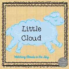 Little Cloud keeps changing....just like real clouds do! The materials are inspired by the book Little Cloud by Eric Carle The book is not included.  FONTS ARE CLEAR AND APPROPRIATE FOR EARLY READERS!Materials Include: Emergent Reader (this has the most perfect graphics for the story) :)Font is clear and easy for emerging readers!
