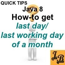 #Java8 coding tip shows #howto #get #last #day of #month, and last working day of month as #LocalDate with Saturday and Sunday as weekly off days, with #examples... #java