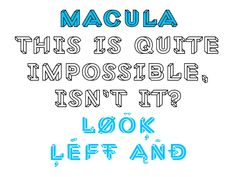 Macula (The Impossible Typeface), by Baron von Fonthausen (pseudoniem voor Jacques Le Bailly), een internationaal vooraanstaande grafisch- en typografisch ontwerper uit Den Haag