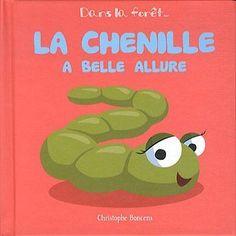 La chenille a belle allure Christophe Boncens Coop Breizh Beluga - Dans la foret