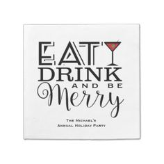 Eat, Drink and Be Merry, Holiday Party Paper Napkin