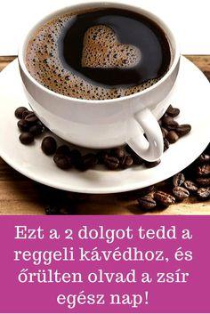 Egész nap! #kávé #diéta #fogyás Diet Recipes, Cooking Recipes, Jaba, Coffee Break, Superfood, Home Remedies, The Cure, Vitamins, Paleo