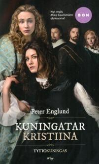 7€. Peter Englund: Kuningatar Kristiina