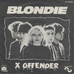 """Blondie - X Offender [1977, Private Stock PS 40258│France] - 7""""/45 vinyl record"""