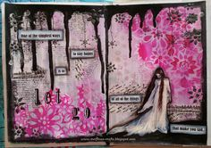 Melfina's crafts...!!!: Art Journal Page - Let Go !