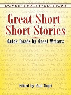 Great Short Short Stories by Paul Negri    An outstanding collection of 30 brilliant short stories. #classiclit #doverthrift