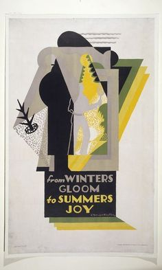 From Winters Gloom to Summers Joy poster by Edward McKnight Kauffer, England, 1927. l Victoria and Albert Museum