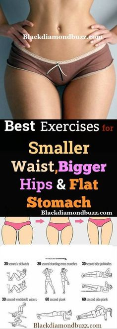 How to Get a Smaller Waist: Best 10 Exercises for Smaller Waist, Bigger Hips and Flat Stomach